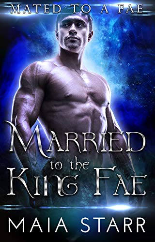 Married to the King Fae